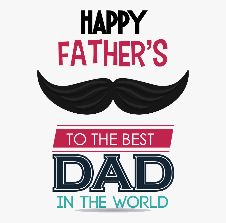 Happy Father Day 4k, Transparent Clipart