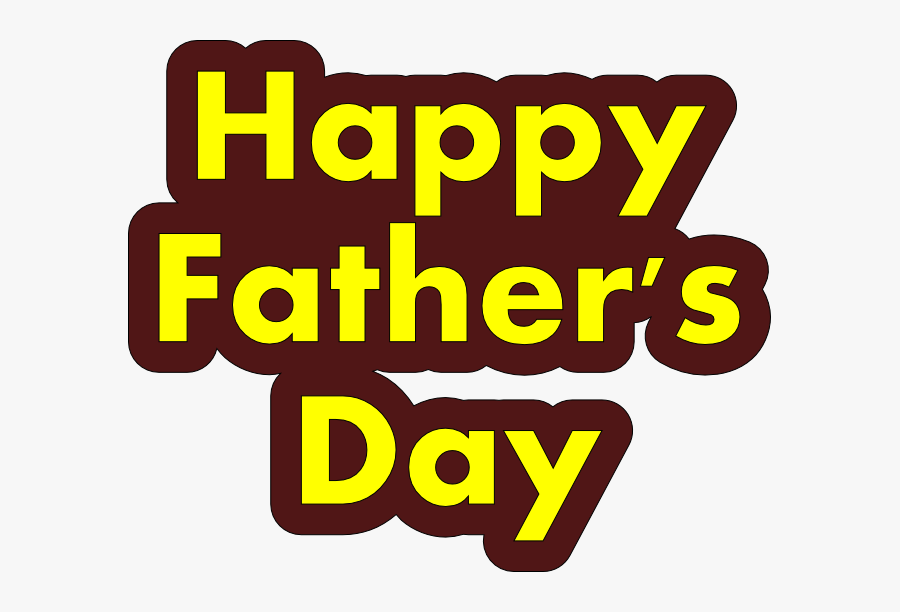 Happy Fathers Day Transparent, Transparent Clipart