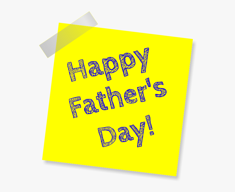 """Father""""s Day, Happy Father""""s Day, Yellow, Note, Sign - Happy Fathers Day Black Yellow, Transparent Clipart"""