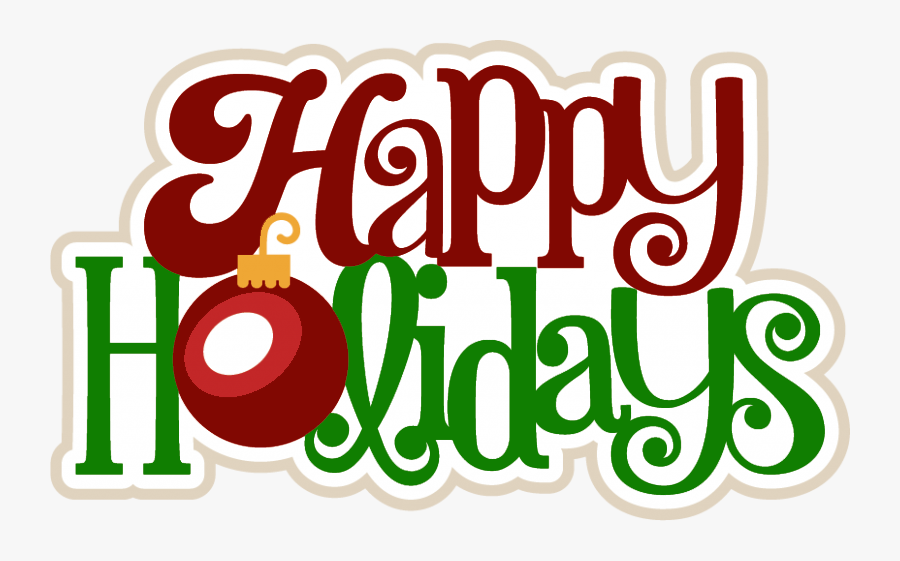 Clip Art Cardiomed Holiday Notice Christmas - Happy Holidays 2018, Transparent Clipart