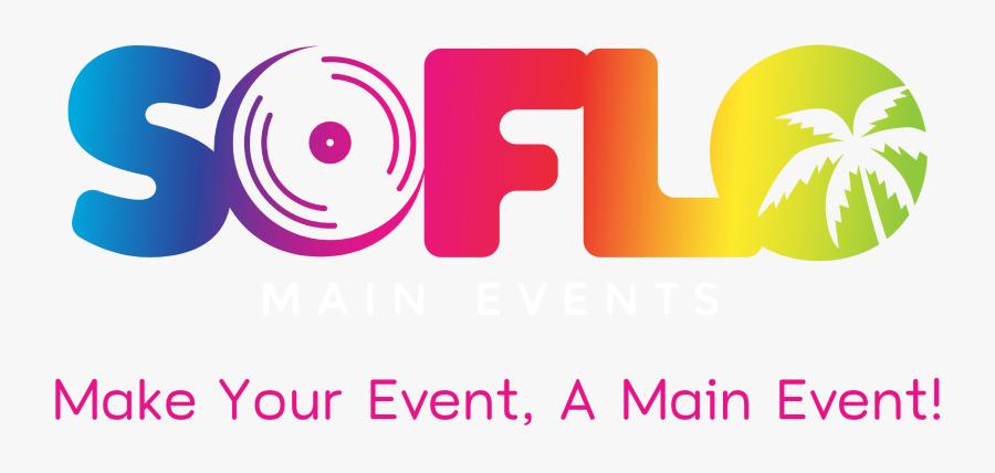 Soflo Main Events - Graphic Design, Transparent Clipart