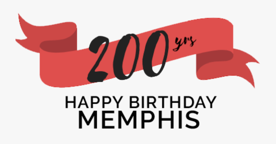 Happy 200th Birthday Memphis Tennessee, Transparent Clipart