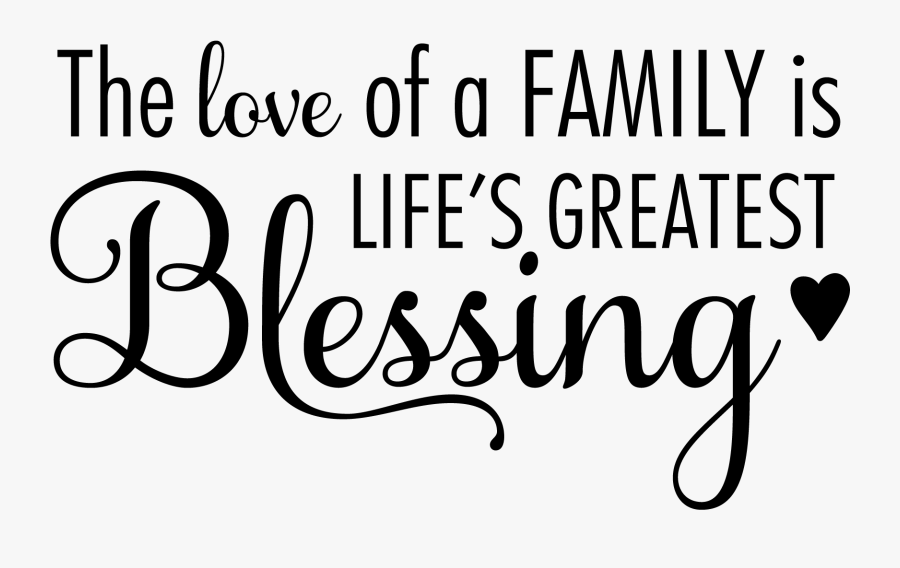 Download Family Quotes Png - Love Of A Family Is Life's Greatest ...