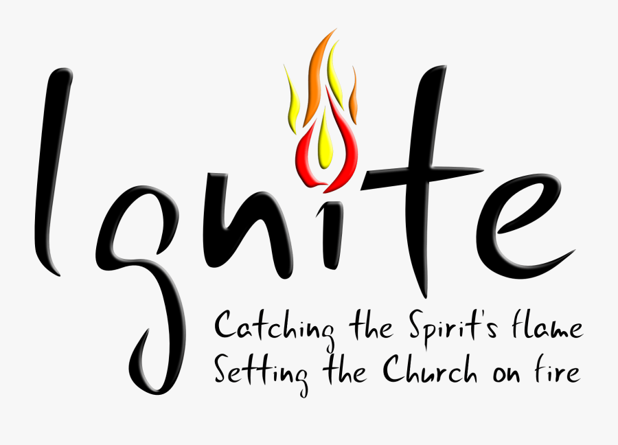 Ignite The Fire Holy Spirit, Transparent Clipart