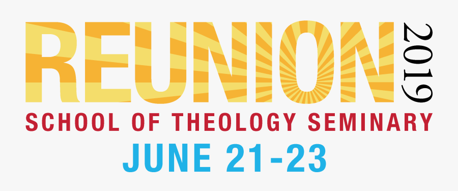 All Class Reunion 2019 School Of Theology And Seminary - Graphic Design, Transparent Clipart