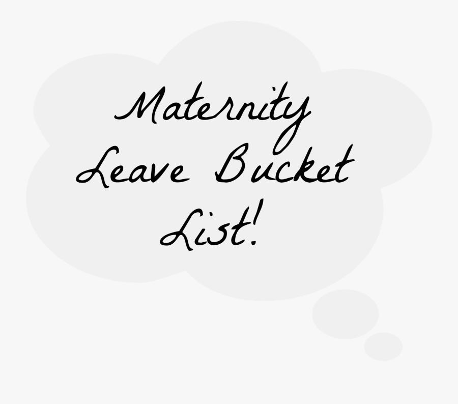 Maternity Leave Bucket List Uk, Transparent Clipart