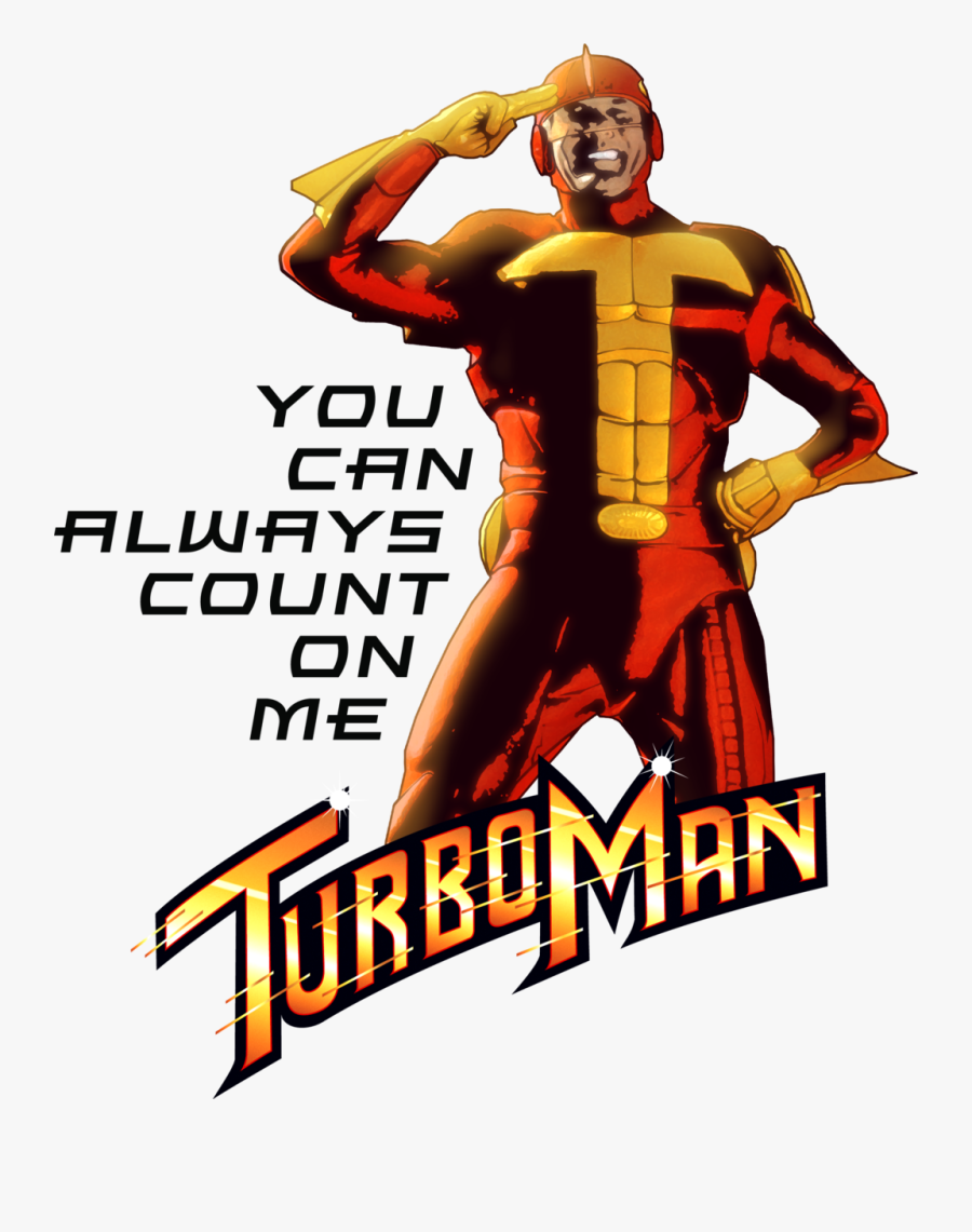 Turbo Man Dementor Jingle All The Way Youtube Action - You Can Always Count On Me Turbo Man, Transparent Clipart