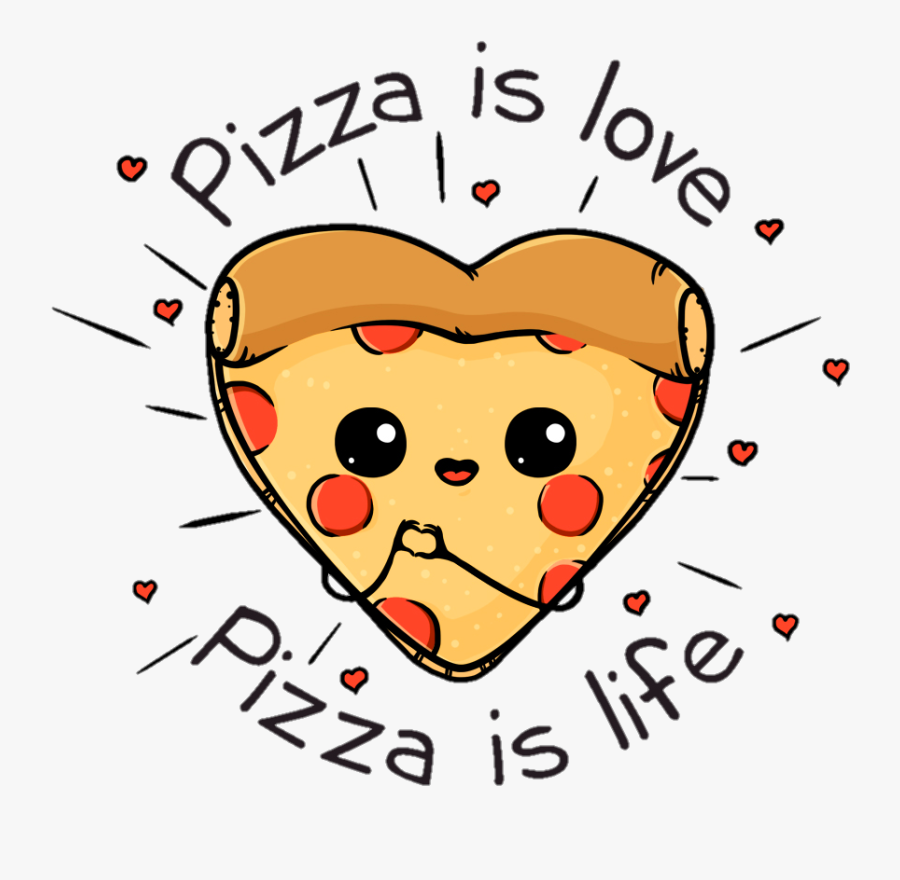 #love #pizza #heart - Pizza Is Love Pizza Is Life, Transparent Clipart