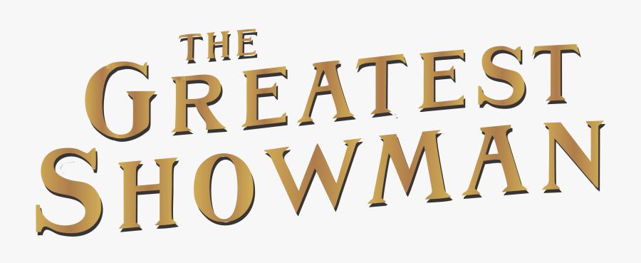 Logo The Greatest Showman, Transparent Clipart