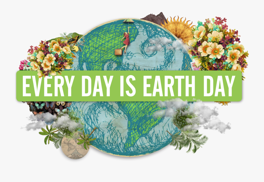 Every Day Is Earth Day, Transparent Clipart