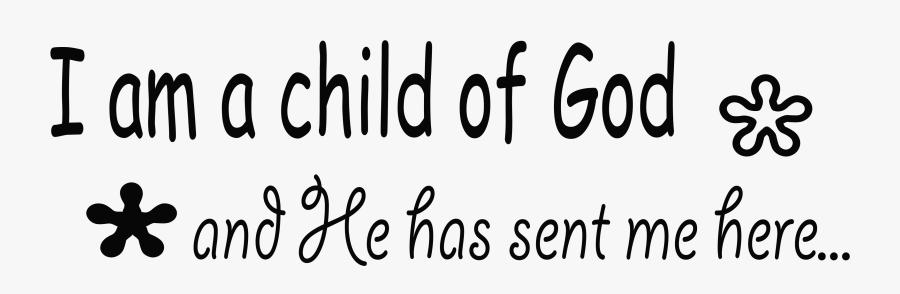 I Am A Child Of I Am God Boy Diagram - Calligraphy, Transparent Clipart