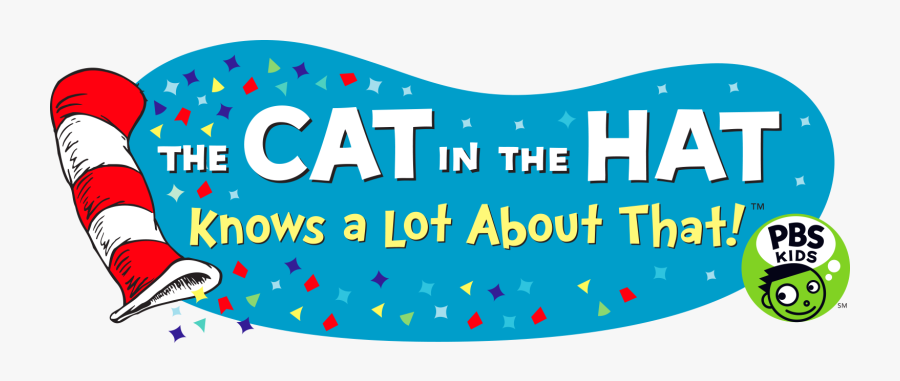 The Cat In The Hat Knows A Lot About That - Cat In The Hat Knows Alot About Christmas Pbs, Transparent Clipart