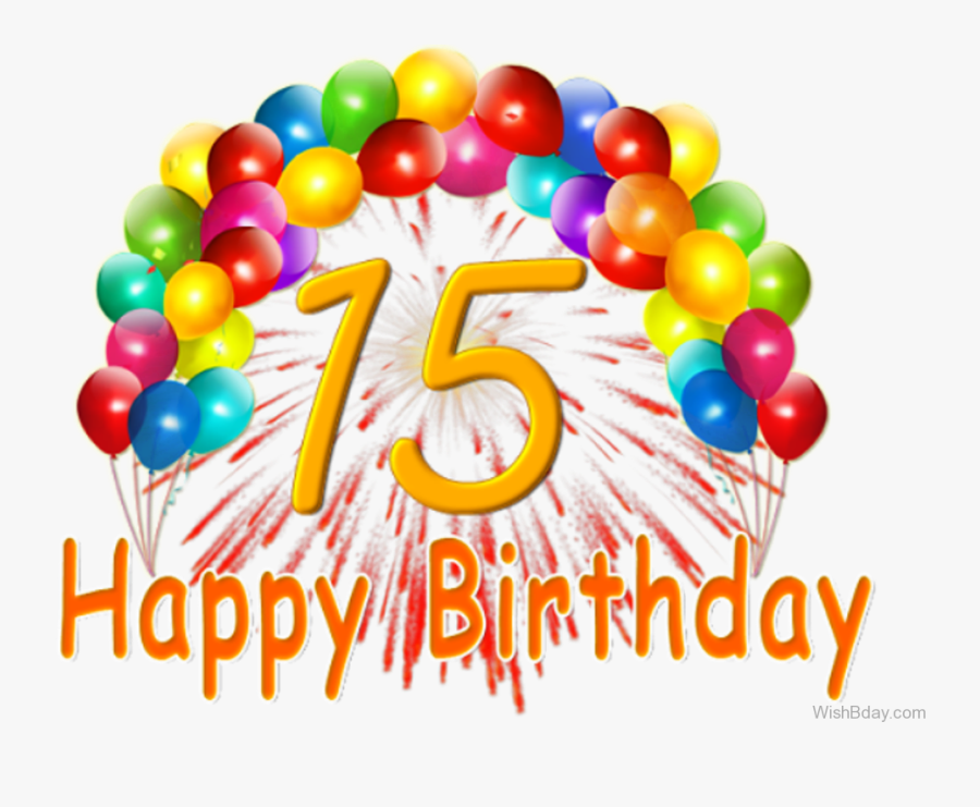 Happy Fifteenth Birthday Wishes - Boy Happy 15th Birthday, Transparent Clipart