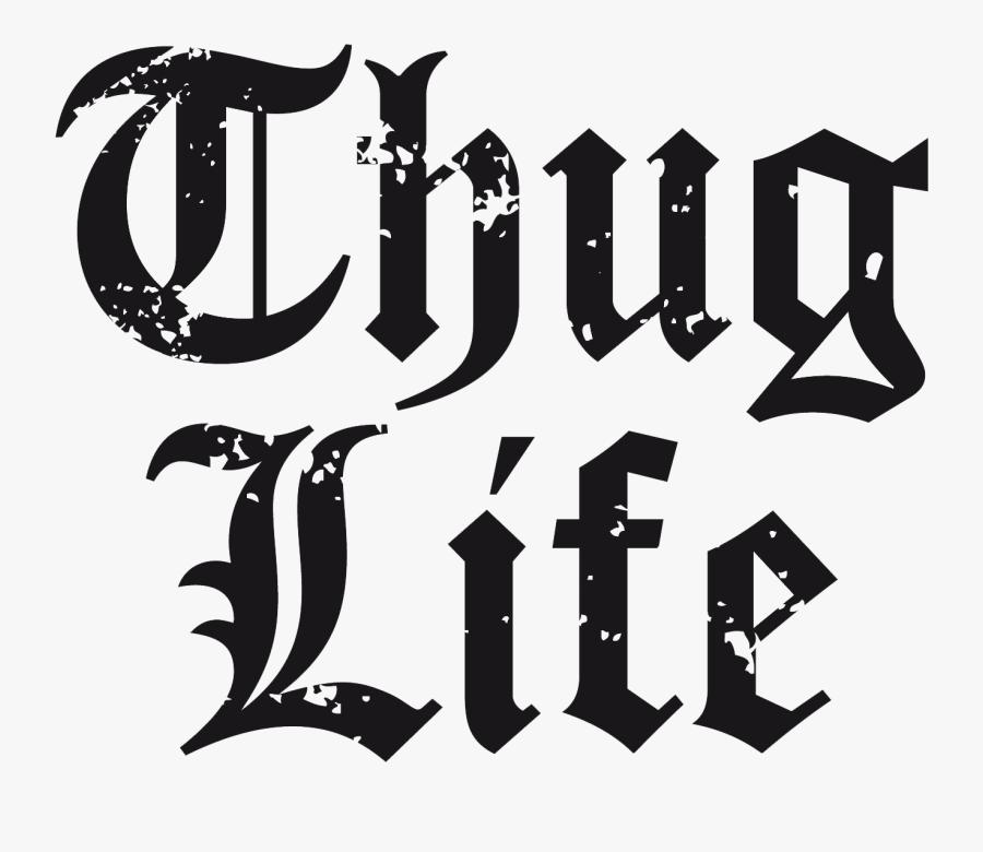Thug Life - Thug Life Text Png, Transparent Clipart