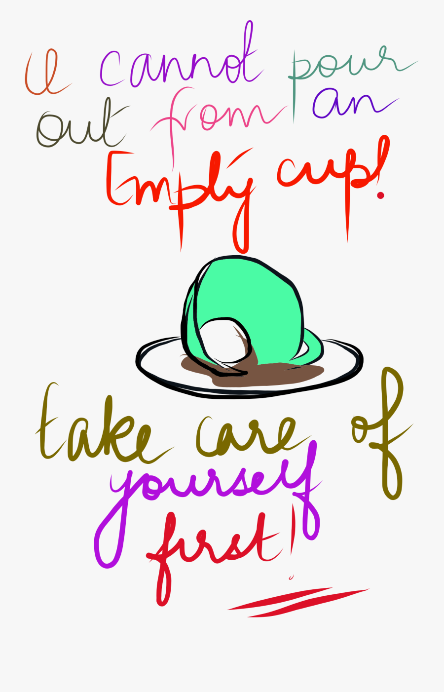 Only You Can Take Care Of Yourself - You Can Care About Yourself Only, Transparent Clipart