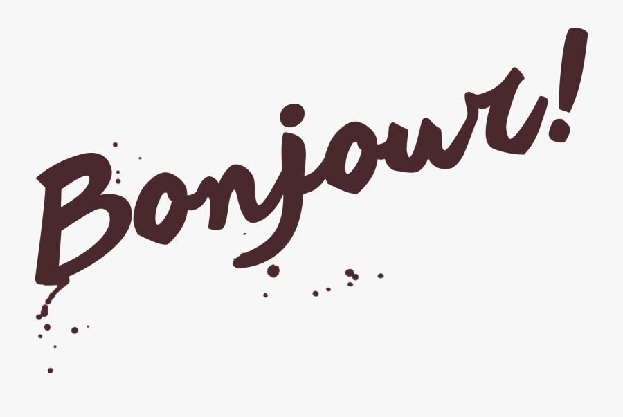 Transparent Bonjour Png Bonjour Png Free Transparent Clipart Clipartkey