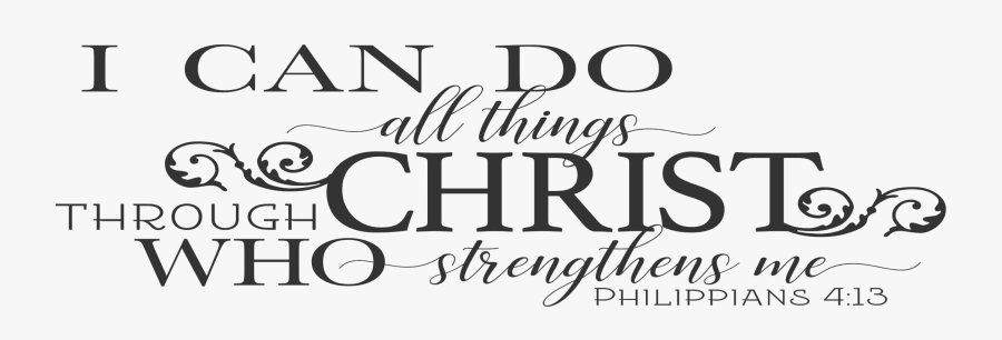 Can Do All Things Through Christ, Transparent Clipart