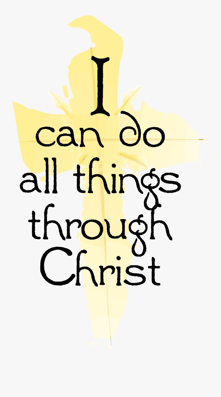 Transparent I Can Do All Things Clipart - Can Do All Things Through Christ Clipart Png, Transparent Clipart