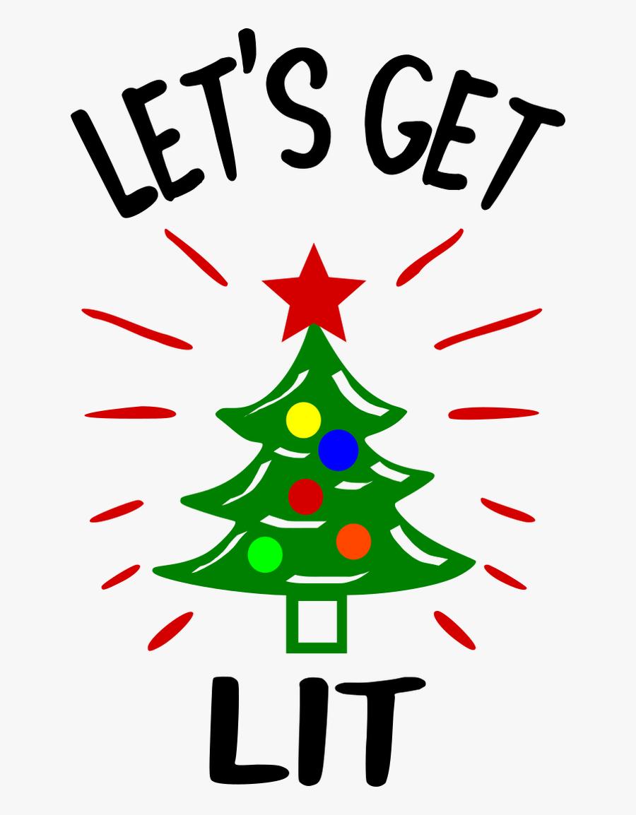 Let's Get Lit Christmas, Transparent Clipart