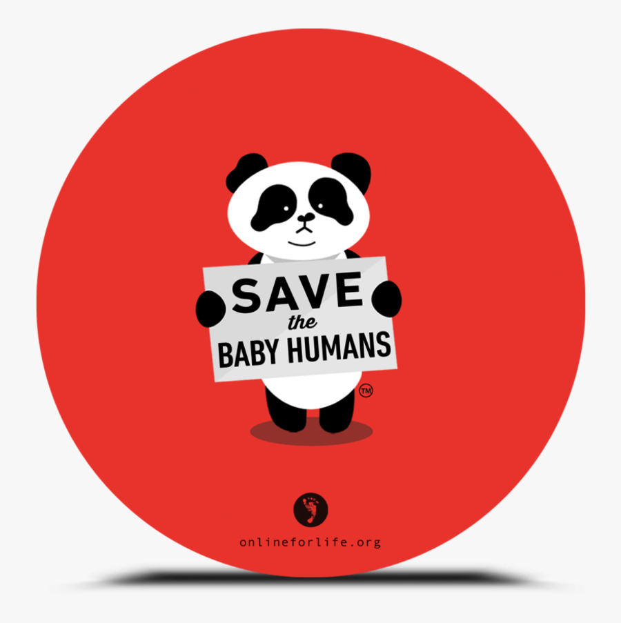 Save The Baby Humans Sticker, Transparent Clipart