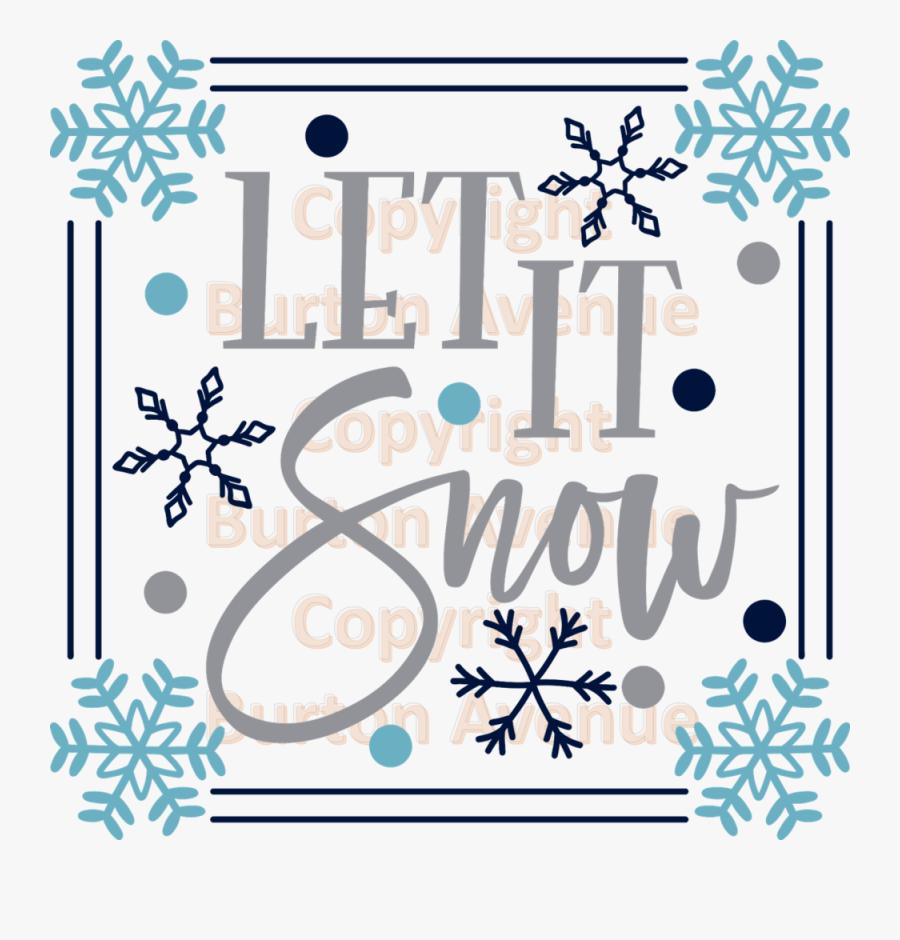 009 Let It Snow - Scalable Vector Graphics, Transparent Clipart