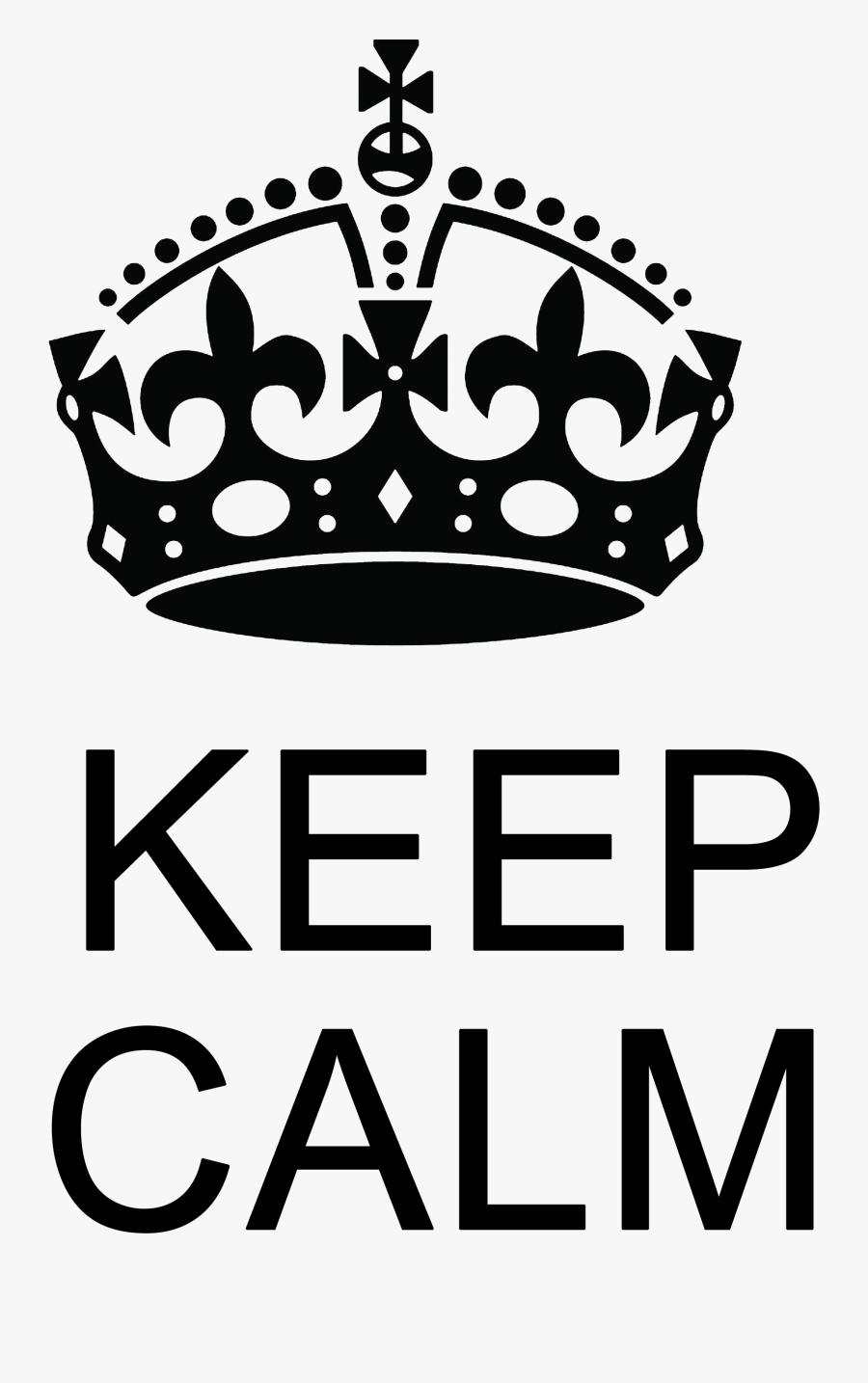 Keep Calm Png - Keep Calm Crown, Transparent Clipart