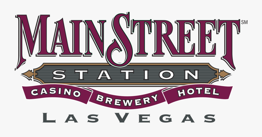 Main Street Station Hotel - Main Street Station Casino Brewery Hotel Logo, Transparent Clipart