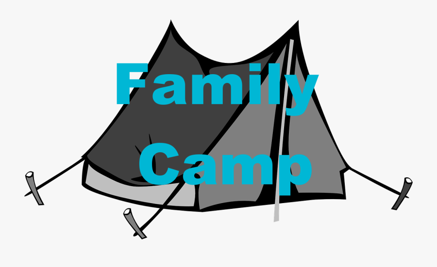 All Families Are Welcome, Moms, Dads, Brothers, And - Camping Tent Clipart Png, Transparent Clipart