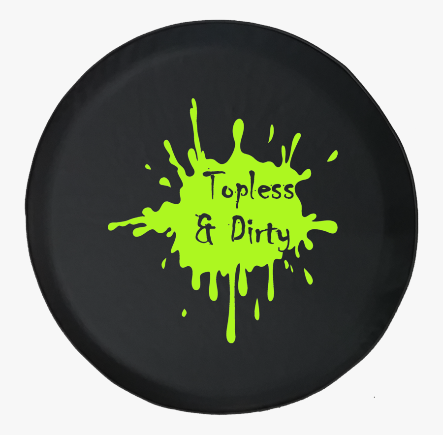 Get Dirty Tires Cover, Transparent Clipart