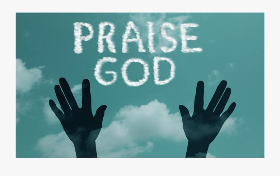 Bible Psalms Praise God - Praise God, Transparent Clipart
