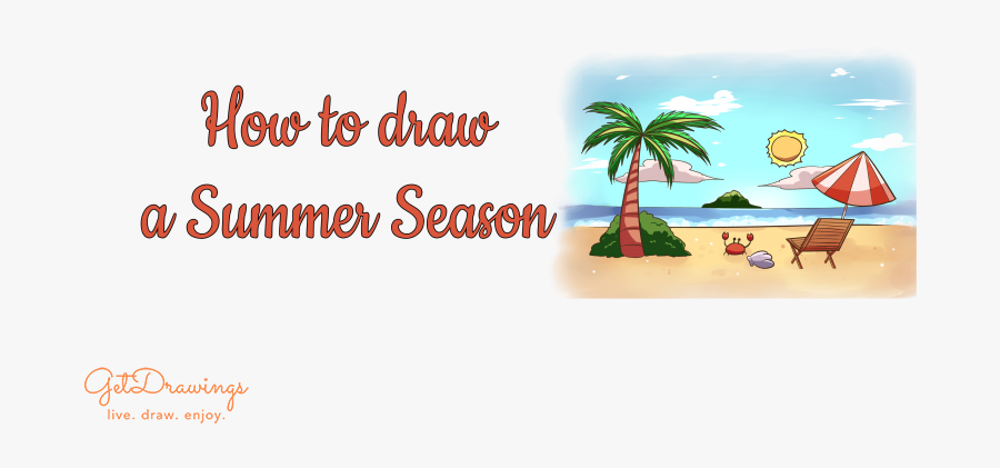 How To Draw A Summer Season - Illustration, Transparent Clipart