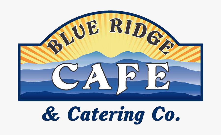 Blue Ridge Cafe & Catering Co - Blue Ridge Cafe Ruckersville Va, Transparent Clipart