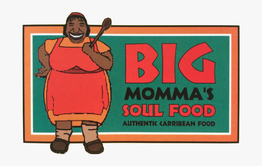 Big Momma S - Big Mama's Soul Food Kitchen, Transparent Clipart
