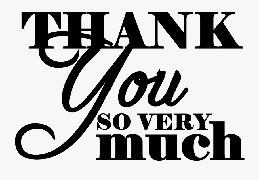 Black Thank You Clipart Thank You - Thank You Very Much Png, Transparent Clipart
