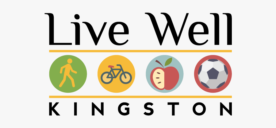 We Are Building A Better Kingston To Walk, Bike, Eat, - Live Well Public Health, Transparent Clipart