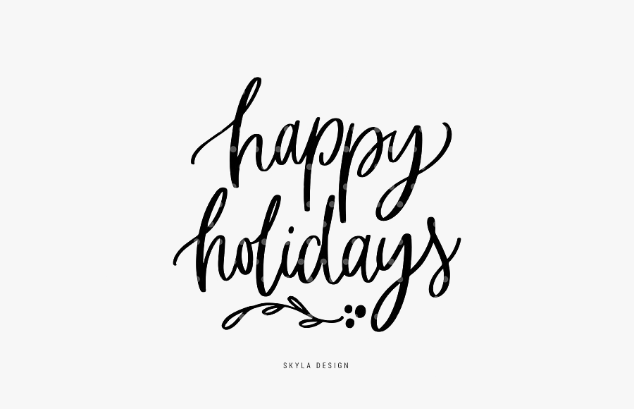 Happy Holidays Transparent - Calligraphy, Transparent Clipart