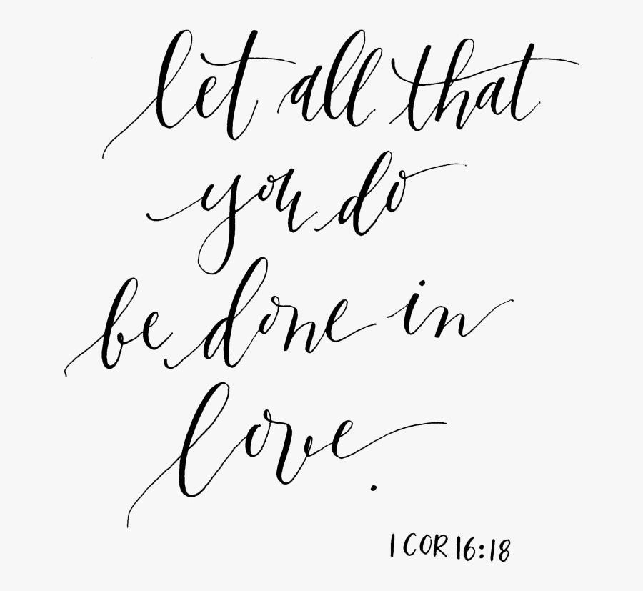 Be Still My Soul Bible Verse - Let All That You Do Be Done, Transparent Clipart