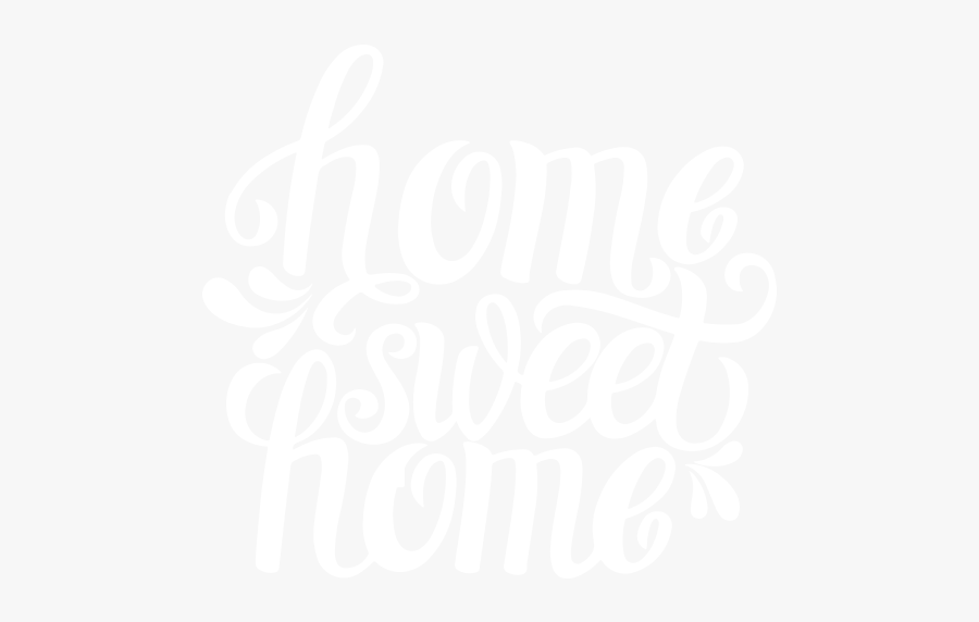 Home Sweet Home Png Black And White - Calligraphy, Transparent Clipart
