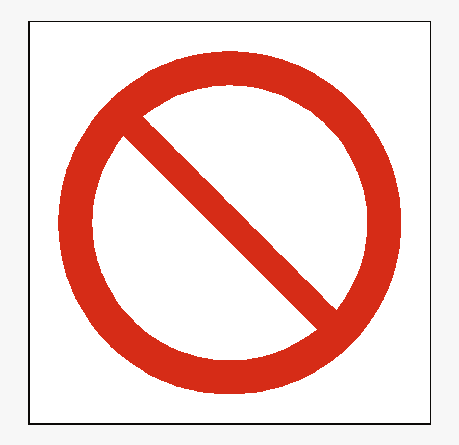 Prohibited Sign Png - Prohibition Sign, Transparent Clipart