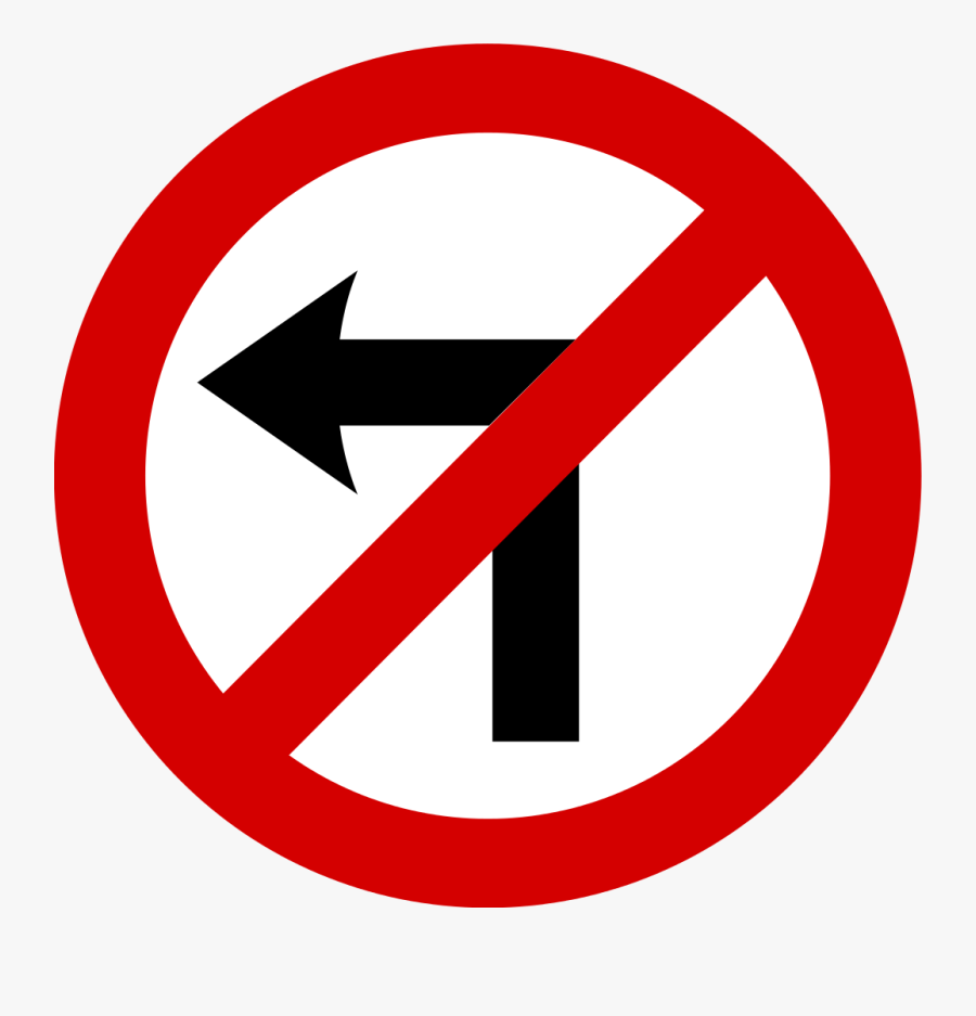 No Left Turn Traffic Sign Clip Arts - No Left Turn Traffic Sign, Transparent Clipart