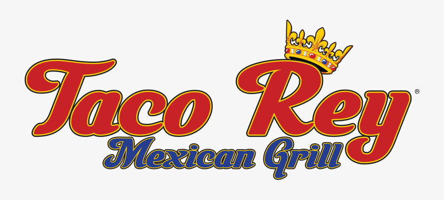 Taco Rey Mexican Grill Authentic Mexican Food In Florida - Taco Rey, Transparent Clipart