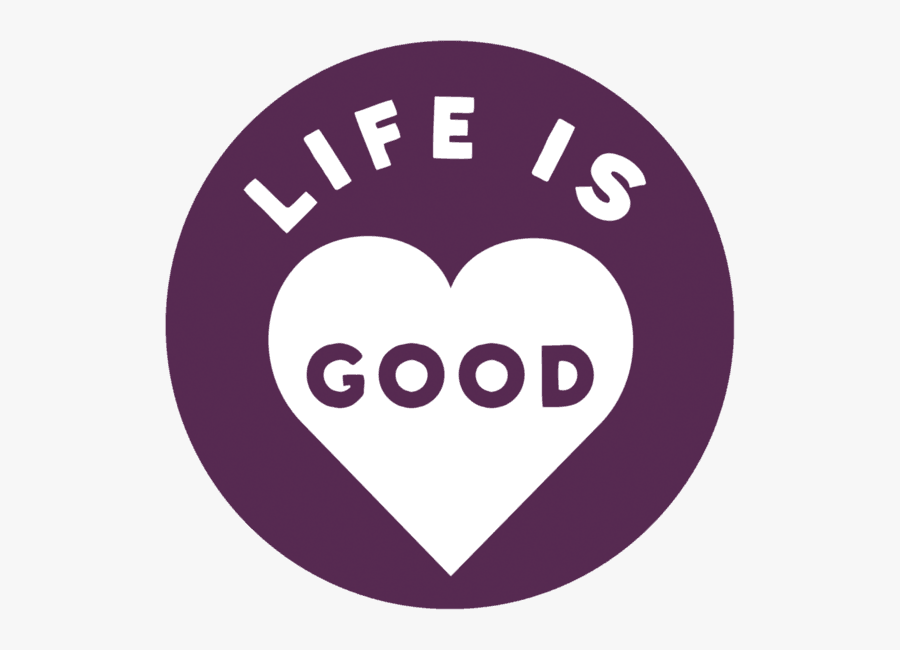 Life Clipart Happy Life - Life Is Good Graphic, Transparent Clipart