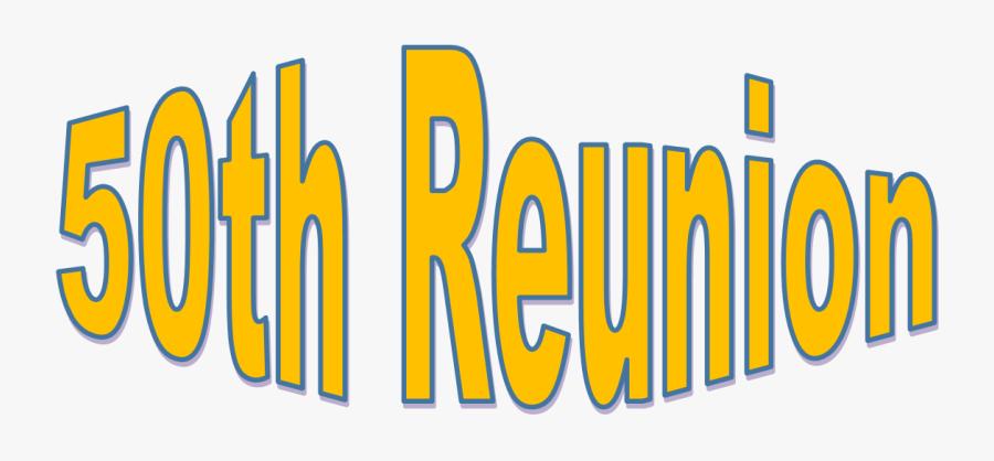 50th Class Reunion Logo , Free Transparent Clipart - ClipartKey