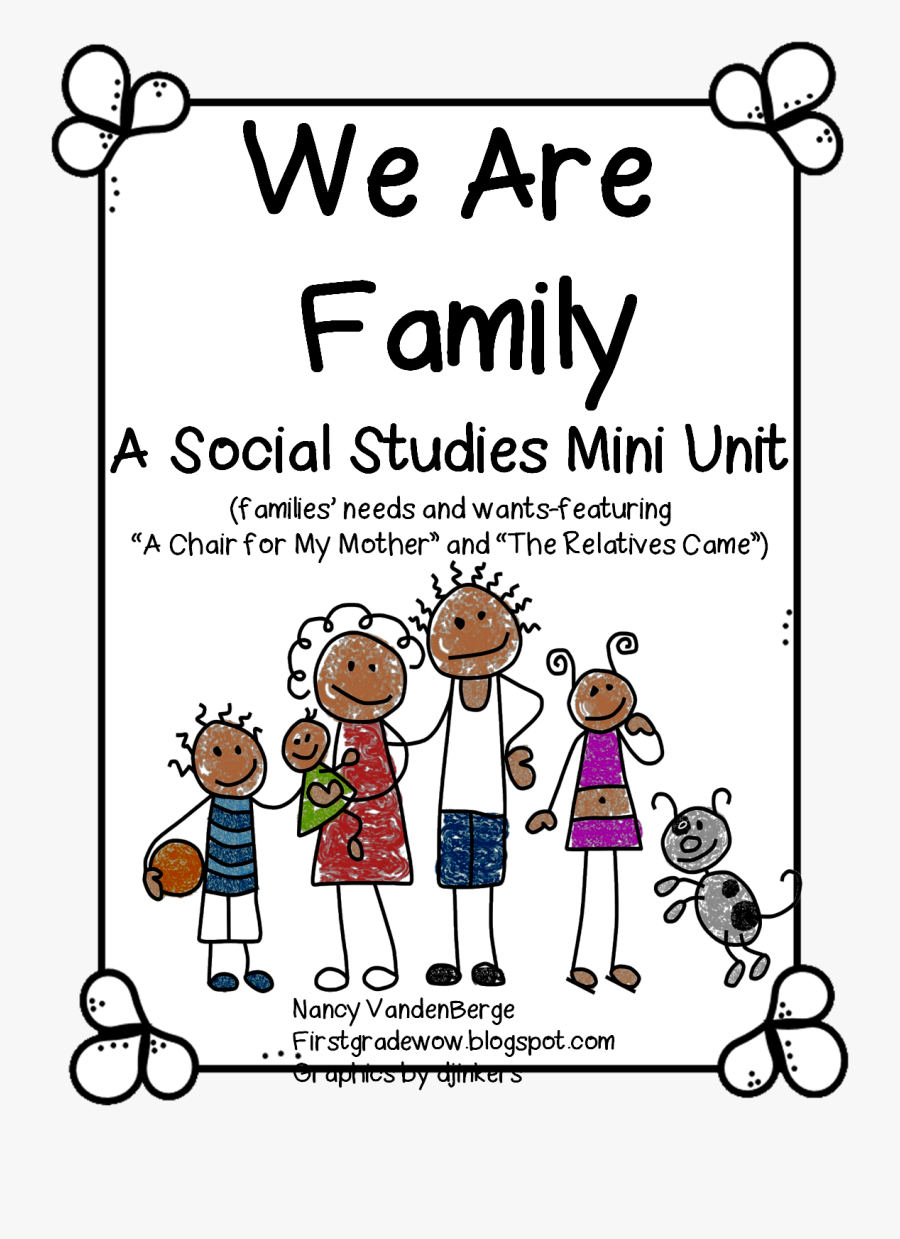 Want Clipart Family Needs - Social Studies Family Unit First Grade, Transparent Clipart