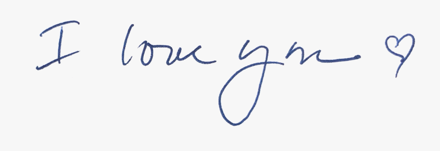 I Love You - Handwriting I Love You Png, Transparent Clipart