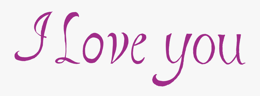 I Love You Png - Love You Png Hd, Transparent Clipart