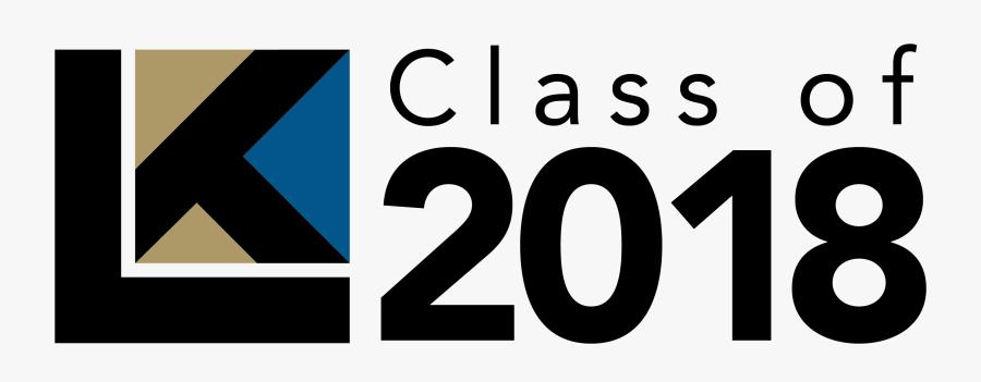 Similiar Class Of 2018 Clip Art Transparent Keywords - Class Of 2018 Png Transparent, Transparent Clipart