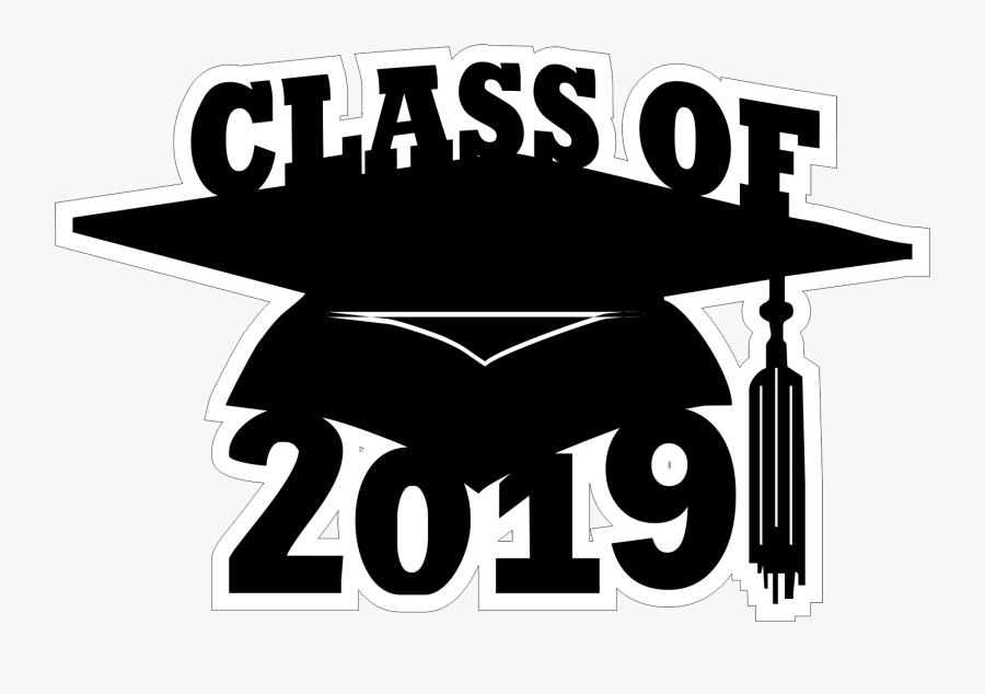 Transparent Class Of 2019 Clipart - Class Of 2019 Free Clip Art, Transparent Clipart