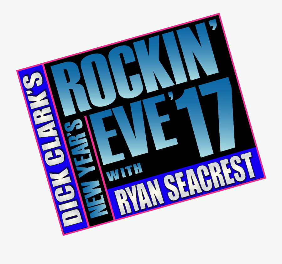 "Dick Clark""s 2017 New Year""s Rockin - Dick Clark's New Year's Rockin' Eve, Transparent Clipart"