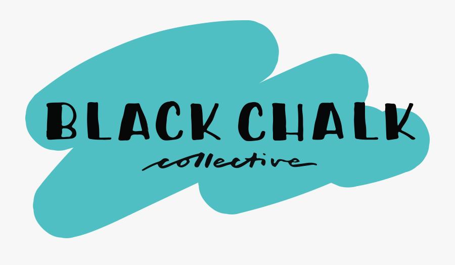 Black Chalk Collective - Graphic Design, Transparent Clipart